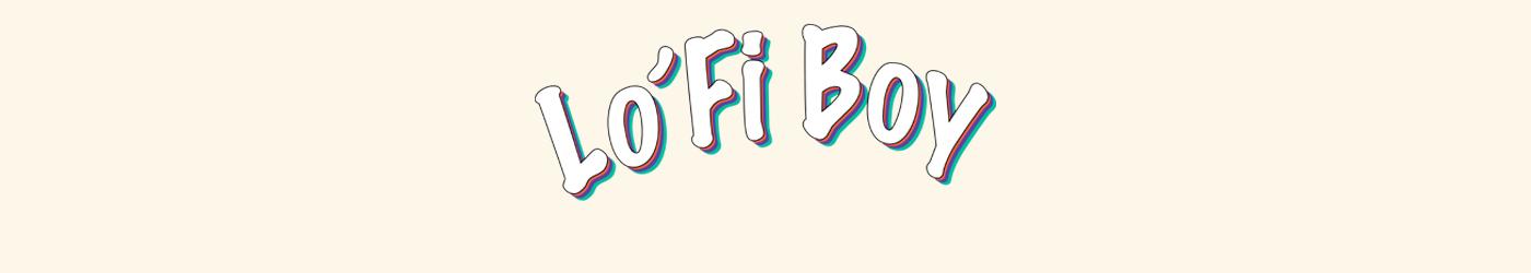 LO'FI BOY Store