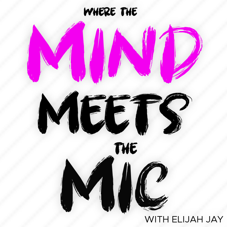 Where The Mind Meets The Mic