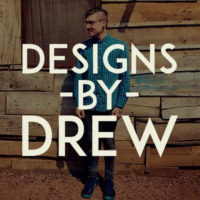 Designs by Drew