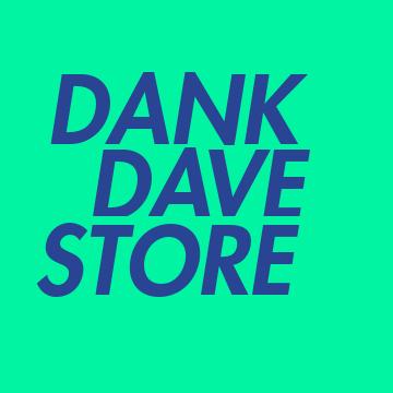 Dank Dave Merch