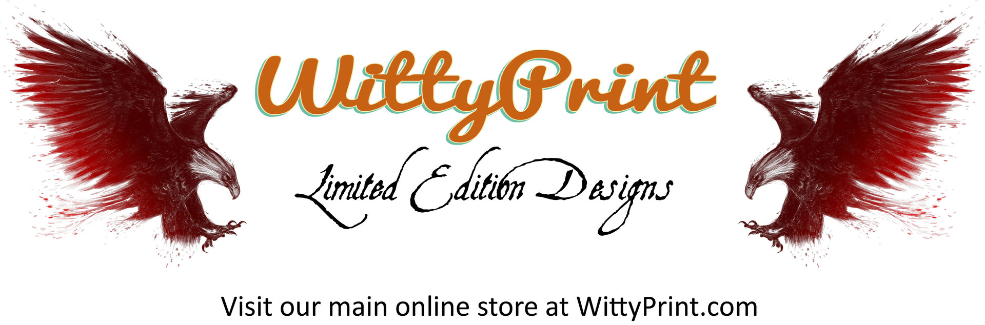 WittyPrint Limited Editions Store