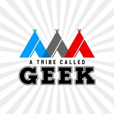 A Tribe Called Geek